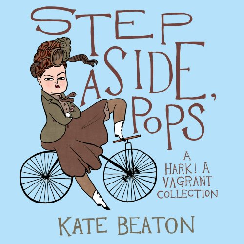 Step Aside, Pops por Kate Beaton