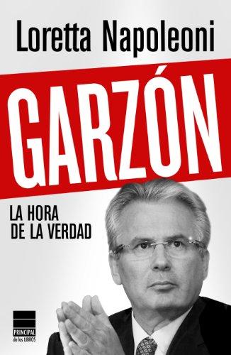 Garzón: La hora de la verdad