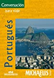 Conversación Para Viaje - Portugués (Michaelis Tour) (Spanish Edition)