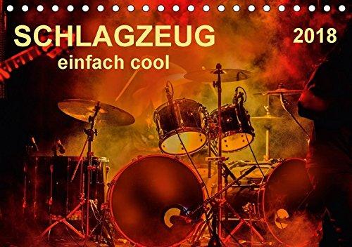 Schlagzeug - einfach cool (Tischkalender 2018 DIN A5 quer): Schlagzeug, das Instrument, dass nicht nur den Musiker, sondern während eines Konzertes ... Kunst) [Kalender] [Apr 01, 2017] Roder, Peter