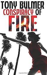 Conspiracy of Fire: Volume 1 (Karyn Kane) by Tony Bulmer (2014-07-16)