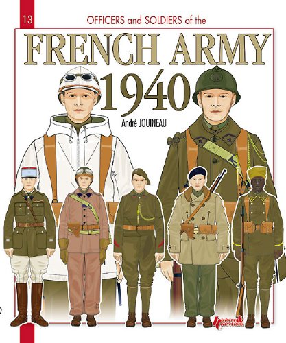 Officers and soldiers (13) : french army 1940 par Andre Jouineau