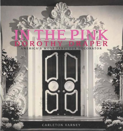in-the-pink-dorothy-draper-americas-most-fabulous-decorator