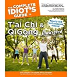 [ The Complete Idiot'S Guide To T'Ai Chi & Qigong Illustrated (Complete Idiot'S Guides (Lifestyle Paperback)) ] By Douglas, Bill (Author) [ Oct - 2012 ] [ Paperback ]