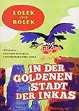 Lolek und Bolek - In der goldenen Stadt der Inkas (Eulenspiegel Kinderbuchverlag)