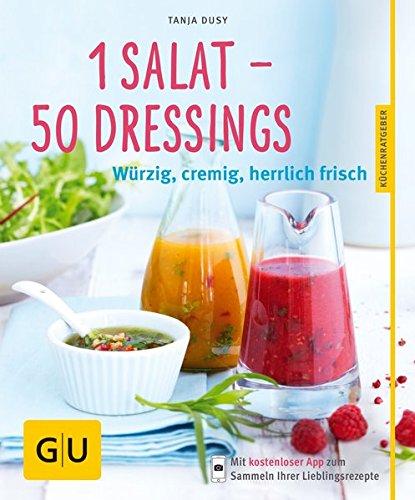 1-salat-50-dressings-wurzig-cremig-herrlich-frisch
