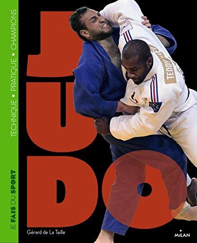 Je fais du Judo : Technique - Pratique - Champions par Gérard de La Taille, Marie-Françoise de La Taille