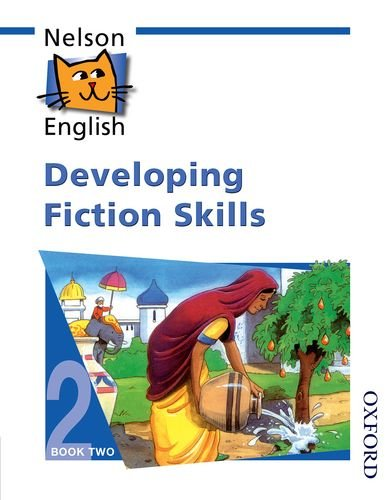Nelson English - Book 2 Evaluation Pack New Edition: Nelson English - Book 2 Developing Fiction Skills: Developing Fiction Skills Bk. 2