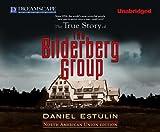 The True Story of The Bilderberg Group by Daniel Estulin (2011-04-25)