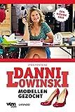Modellen gezocht (Danni Lowinski)