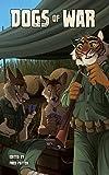 Dogs of War Volume 1