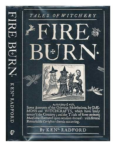 Fire burn : tales of witchery / compiled by Ken Radford