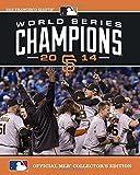2014 World Series Champions: San Francisco Giants