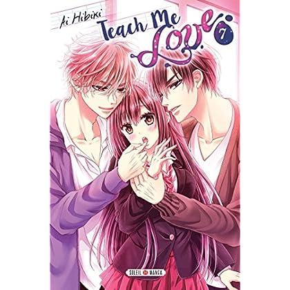 Teach me Love T07