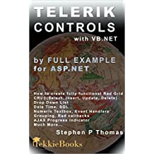 Telerik Controls by Full Example for ASP.NET with VB.NET (English Edition)