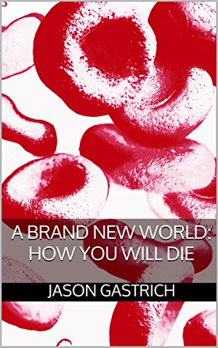A Brand New World: How You Will Die (English Edition)