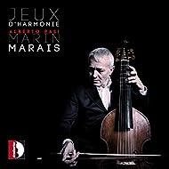 Marin Marais: Jeux d'harmonie