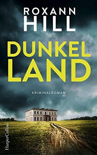 Buchseite und Rezensionen zu 'Dunkel Land' von Roxann Hill