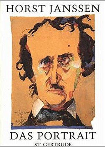 Horst Janssen - Das Portrait: Eine Auswahl 1945 bis 1994: A Selection from 1945 to 1994