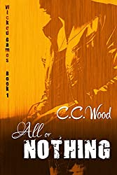 All or Nothing (Wicked Games Book 1) (English Edition)
