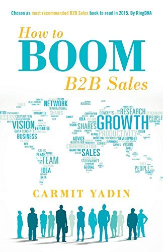 How to Boom B2B Sales by Carmit Yadin (2015-01-15)