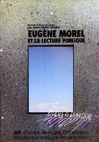 Eugène Morel, 1869-1934, et la lecture publique. Un prophète en son pays