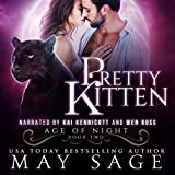 Pretty Kitten: Age of Night, Book 2