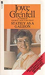 Stately as a Galleon and Other Songs and Sketches by Joyce Grenfell (1979-09-06)