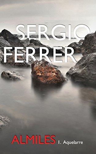 ALMILES: I. Aquelarre por Sergio Ferrer