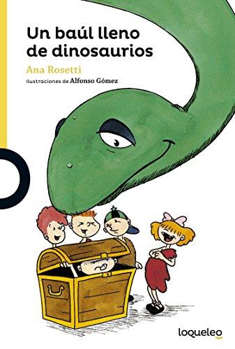 Un baúl lleno de dinosaurios por Ana Rossetti