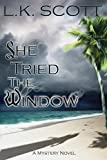 She Tried the Window - Best Reviews Guide