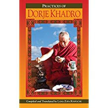 The Preliminary Practice of Dorje Khadro eBook (English Edition)