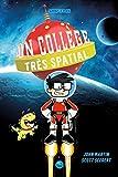 Un collège très spatial, Tome 01