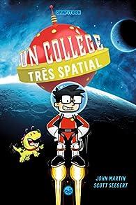 Un collège très spatial, tome 1 par Scott Seegert