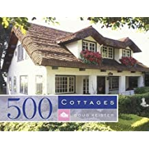 500 Cottages by Douglas Keister (2006-10-03)