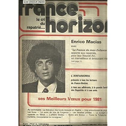 Enrico Macias avec la France de mon enfance - La CIA et l'argent des pieds-noirs - Mr et Mme Dedieu et Mr Constanzo solution d'équité - Libération des fonds bloqués en Algérie, etc..