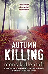 Autumn Killing: Malin Fors 3 (Malin Fors series)