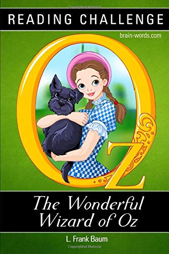 READING CHALLENGE - The Wonderful Wizard of Oz (Illustrated): Read this book in one week, two weeks or one month
