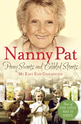 Buchseite und Rezensionen zu 'Penny Sweets and Cobbled Streets: My East End Childhood (English Edition)' von Nanny Pat