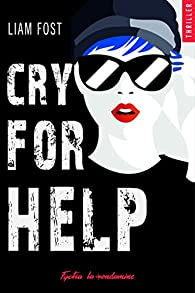 Cry for help par Liam Fost