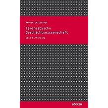 Feministische Geschichtswissenschaft: Eine Einführung