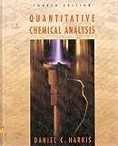 Quantitative Chemical Analysis by Daniel C. Harris (1995-01-30)