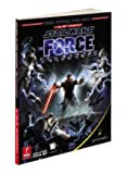 Star Wars - The Force Unleashed: Prima Official Game Guide