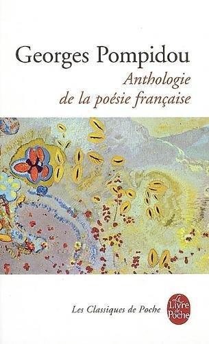 Anthologie de la poésie française par Georges Pompidou