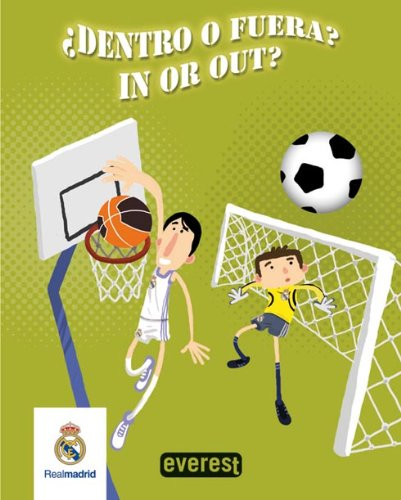 Real Madrid. ¿Dentro o fuera? / In or out? (Real Madrid / Libros de baño) por Equipo Everest
