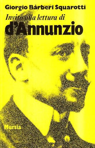 Invito alla lettura di Gabriele D'Annunzio