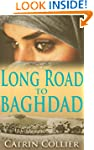 Long Road to Baghdad (Long Road to Ba...