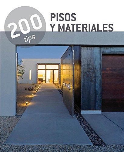 Pisos y Materiales/Floors and Materials: 200 Tips por Cristina Paredes Benitez