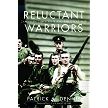 Reluctant Warriors: Canadian Conscripts and the Great War (Studies in Canadian Military History)