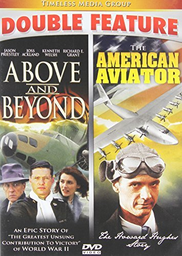 Above & Beyond/American Aviator - Double Feature! by Liane Balaban